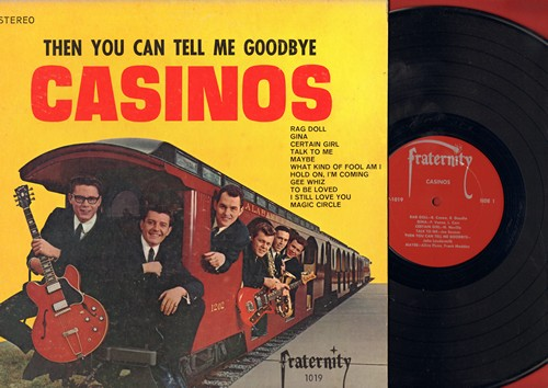 Casinos - Then You Can Tell Me Goodbye: Rag Doll, Talk To Me, Gee Whiz, To Be Loved (Vinyl STEREO LP record) - EX8/EX8 - LP Records