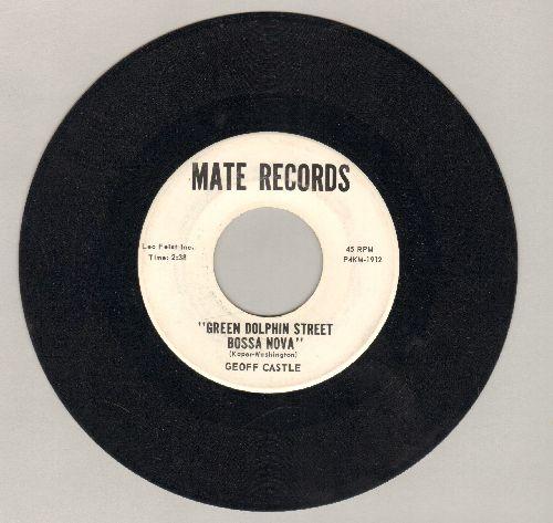 Castle, Geoff - Green Dolphin Street Bossa Nova/Those Alley Cats (DJ advance pressing) - NM9/ - 45 rpm Records