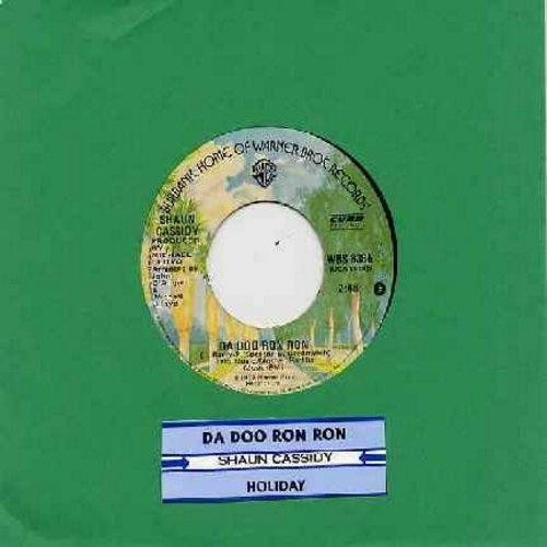 Cassidy, Shaun - Da Doo Ron Ron (Shaun Cassidy's ONLY # 1 HIT!)/Holiday (with juke box label) - EX8/ - 45 rpm Records