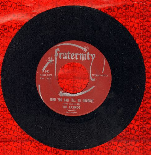 Casinos - Then You Can Tell Me Goodbye/I Still Love You  - EX8/ - 45 rpm Records