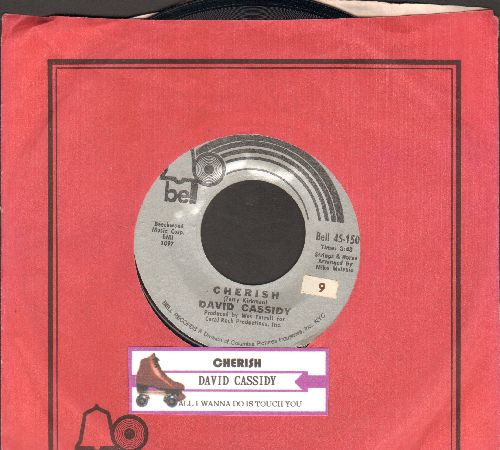 Cassidy, David - Cherish/All I Wanna Do Is Touch You (with juke box label and Bell company sleeve) - NM9/ - 45 rpm Records