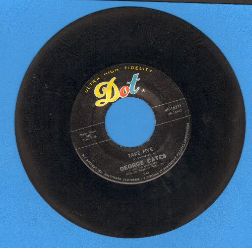 Cates, George & His Orchestra - Take Five/Ka-Lu-A  - EX8/ - 45 rpm Records