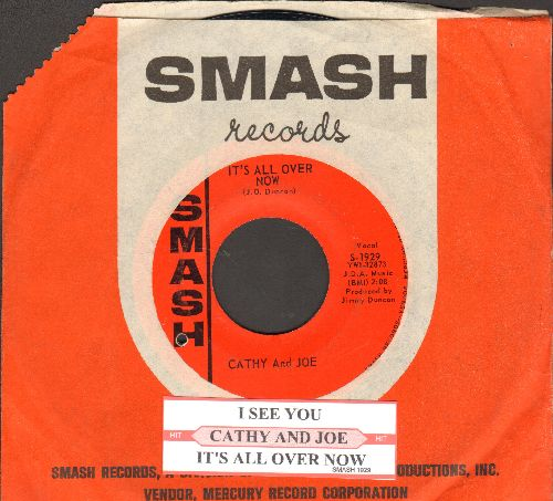 Cathy & Joe - It's All Over Now/I See You (with juke box label and Smash company sleeve) - NM9/ - 45 rpm Records