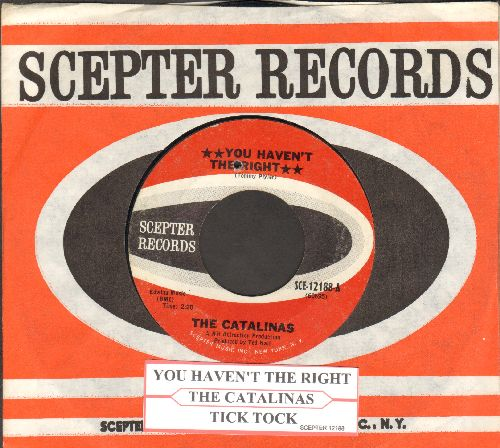 Catalinas - You Haven't The Right/Tick Tock (RARE Bubblegum Era 2-sider with juke box label and vintage Scepter company sleeve)(bb) - EX8/ - 45 rpm Records