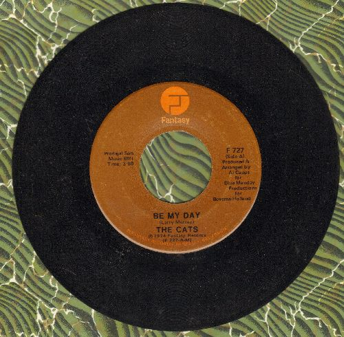 Cats - Be My Day/Time Machine - NM9/ - 45 rpm Records