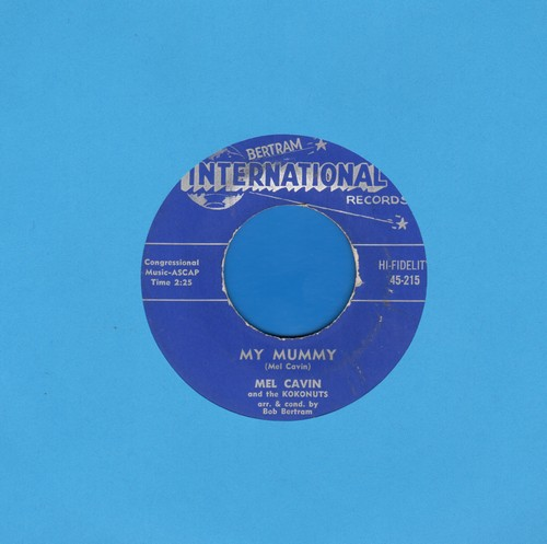 Cavin, Mel & The Kokonuts - My Mummy/I Love You - NM9/ - 45 rpm Records