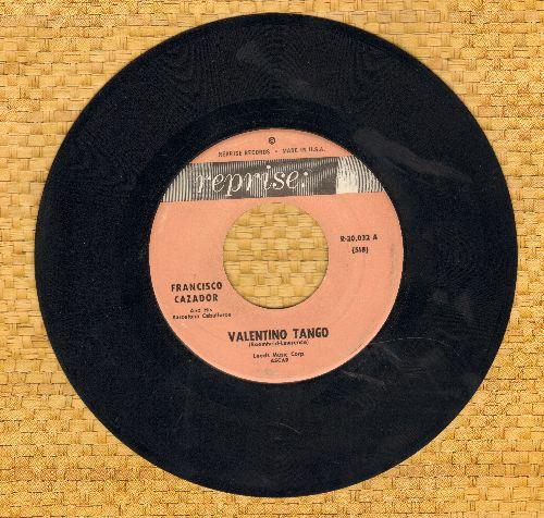 Cazador, Fernando & His Orchestra - Valentino Tango/Adios Muchachos - NM9/ - 45 rpm Records