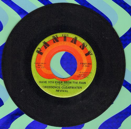Creedence Clearwater Revival - Have You Ever Seen The Rain/Hey Tonight - EX8/ - 45 rpm Records