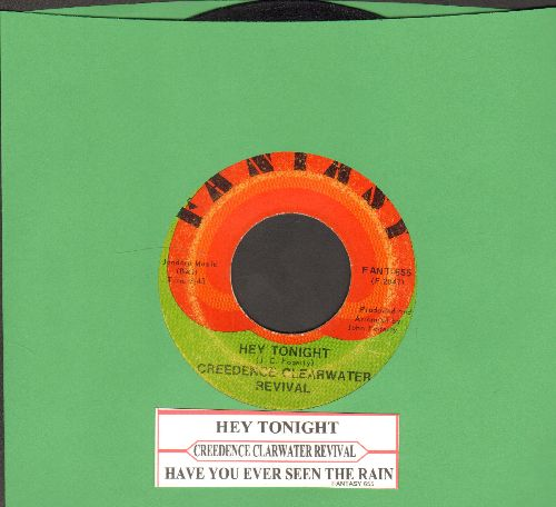 Creedence Clearwater Revival - Hey Tonight/Have You Ever Seen The rain (with juke box label) - VG7/ - 45 rpm Records