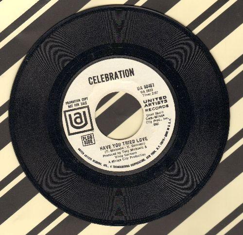 Celebration - Have You Tried Love/Never Mind The Rain (DJ advance pressing) - NM9/ - 45 rpm Records