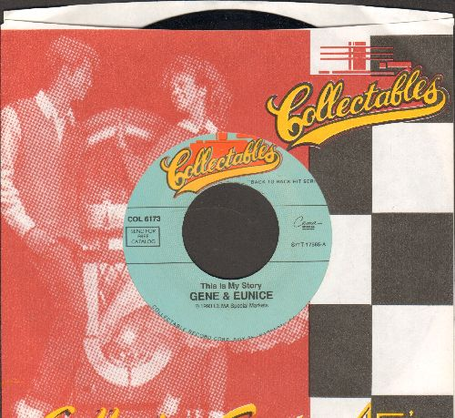 Gene & Eunice - This Is My Story/Move It Over Baby (re-issue with company sleeve) - NM9/ - 45 rpm Records
