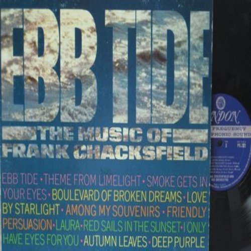 Chacksfield, Frank & His Orchestra - Ebb Tide - The Music Of Frank Chacksfield: Smoke Gets In Your Eyes, Friendly Persuasion, Deep Purple, Boulevard Of Broke Dreams (Vinyl STEREO LP record) - NM9/NM9 - LP Records