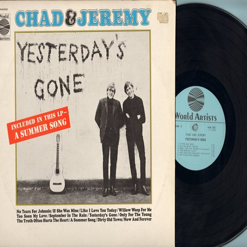 Chad & Jeremy - Yesterday's Gone: Willow Weep For Me, September In The Rain, A Summer Song (Vinyl MONO LP record) - EX8/VG7 - LP Records