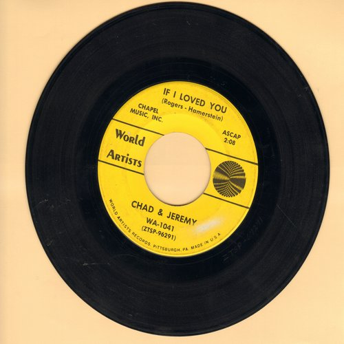 Chad & Jeremy - If I Loved  You/Donna Donna - VG6/ - 45 rpm Records
