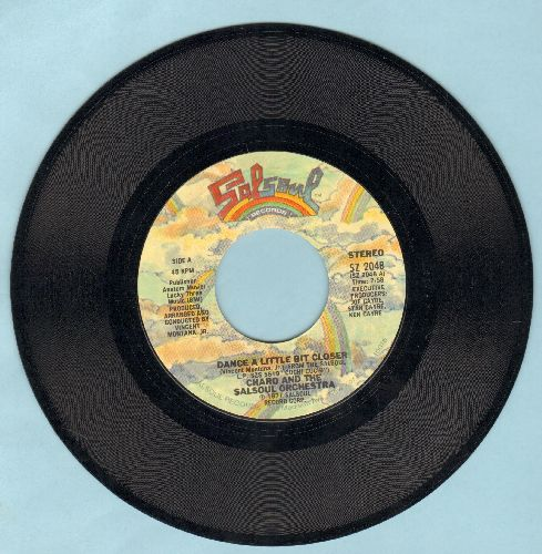 Charo & The Salsoul Orchestra - Dance A Little Bit Closer/Cuchi-Cuchi - NM9/ - 45 rpm Records