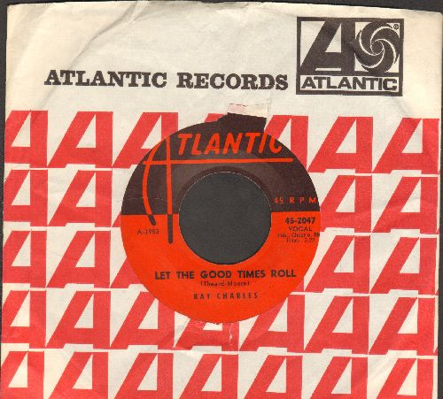 Charles, Ray - Let The Good Times Roll/Don't Let The Sun Catch You Cryin' (with Atlantic company sleeve) - VG7/ - 45 rpm Records