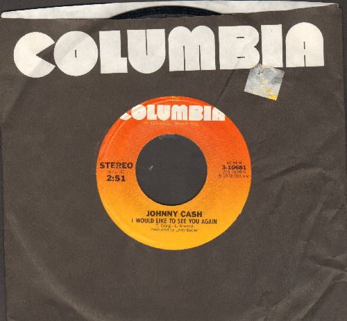 Cash, Johnny - I Would Like To See You Again/Lately (with Columbia company sleeve) - NM9/ - 45 rpm Records