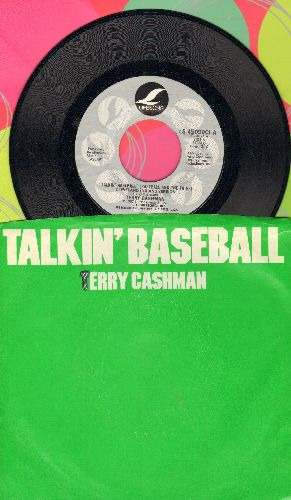 Cashman, Terry - Talking Baseball (Baseball And The Tribe - Cleveland Indians Version)/Baby, Baby I Love You (with picture sleeve) - M10/EX8 - 45 rpm Records