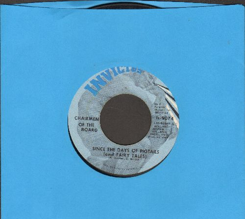 Chairman Of The Board - Since The Days Of Pigtails (And Fairy Tales)/Give Me Just A Little More Time - EX8/ - 45 rpm Records