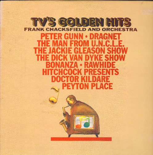 Chacksfield, Frank & His Orchestra - TV's Golden Hits: Peter Gunn, Dragnet, Rawhide, Hitchcock Presents, Peyton Place, The Jackie Gleason Show, more! (vinyl STEREO LP record) - NM9/NM9 - LP Records