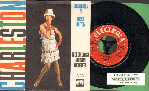 Chiboust, Noel und sein Orchester - Charleston '27/Black Bottom (German Pressing with picture sleeve and juke box label) - NM9/NM9 - 45 rpm Records