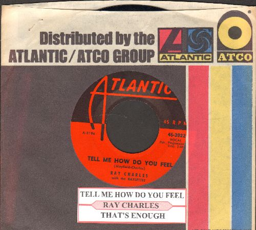 Charles, Ray - Tell Me How You Feel/That's Enough (with juke box label and Atlantic company sleeve) - NM9/ - 45 rpm Records