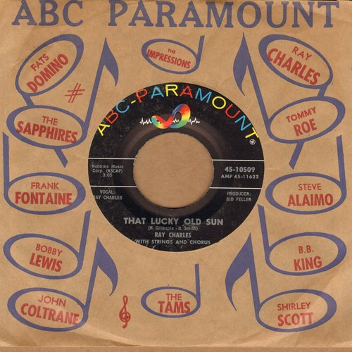 Charles, Ray - That Lucky Old Sun/Ol' Man Time (MINT condition with ABC-Paramount company sleeve) - M10/ - 45 rpm Records