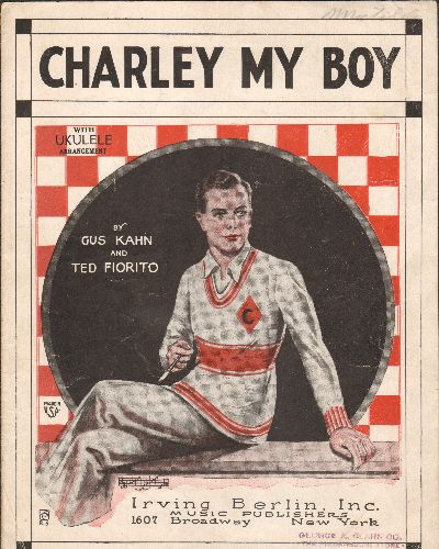 Charley My Boy - Charley My Boy - Vintage 1924 SHEET MUSIC for the Irving Berlin Classic. - VG7/ - Sheet Music
