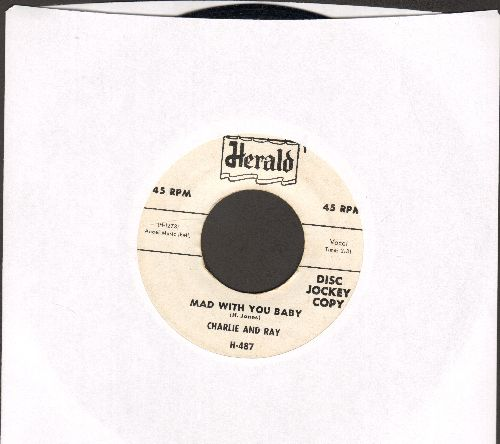 Charlie & Ray - Mad With You Baby/Closest Thing To An Angel (DJ advance pressing) - EX8/ - 45 rpm Records