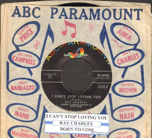 Charles, Ray - I Can't Stop Loving You/Born To Lose (with vintage ABC-Paramount company sleeve and juke box label) - NM9/ - 45 rpm Records