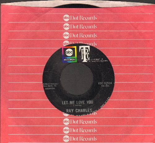 Charles, Ray - Let Me Love You/I'm Satisfied (with ABC company sleeve) - EX8/ - 45 rpm Records