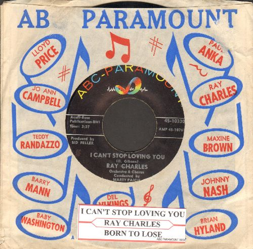 Charles, Ray - I Can't Stop Loving You/Born To Lose (with vintage ABC-Paramount company sleeve and juke box label) - EX8/ - 45 rpm Records