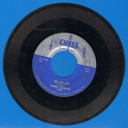 Charles, Bobby - One Eyed Jack/Yea Yea Baby - VG6/ - 45 rpm Records