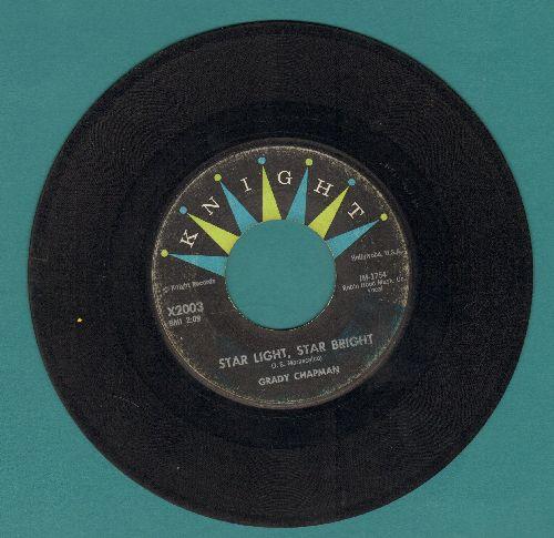 Chapman, Grady - Star Light, Star Bright/Say You Will Be Mine - VG7/ - 45 rpm Records