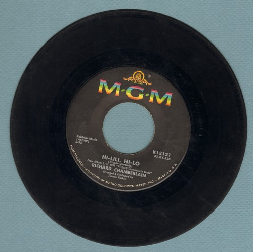 Chamberlain, Richard - All I Have To Do Is Dream/Hi-Lili, Hi-Lo (with vintage MGM company sleeve) - VG7/ - 45 rpm Records