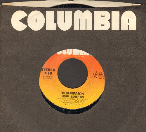 Champaign - How 'Bout Us/Spinnin' (MINT condition with Columbia company sleeve) - M10/ - 45 rpm Records