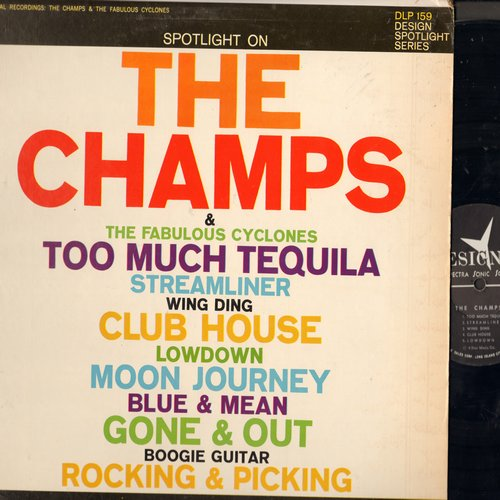 Champs, Fabulous Cyclones - Spotlight On The Champs & The Fabulous Cyclones: Wing Ding, Streamliner, Moon Journey, Gone & Out, Boogie Guitar, Blue & Jean, Rocking & Picking (Vinyl STEREO LP record) - NM9/EX8 - LP Records
