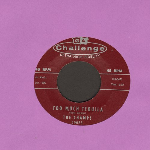 Champs - Too Much Tequila/Twenty Thousand Leagues  - NM9/ - 45 rpm Records