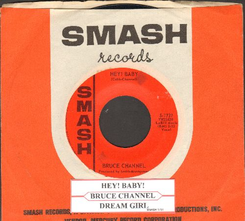 Channel, Bruce - Hey! Baby/Dream Girl (with juke box label and vintage Smash company sleeve) - NM9/ - 45 rpm Records