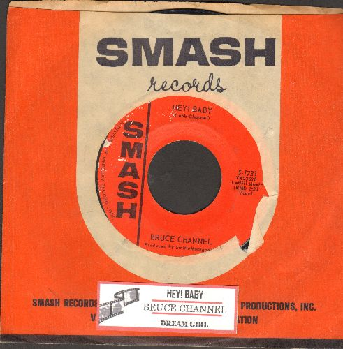Channel, Bruce - Hey! Baby/Dream Girl (with juke box label and vintage Smash company sleeve)) - VG7/ - 45 rpm Records