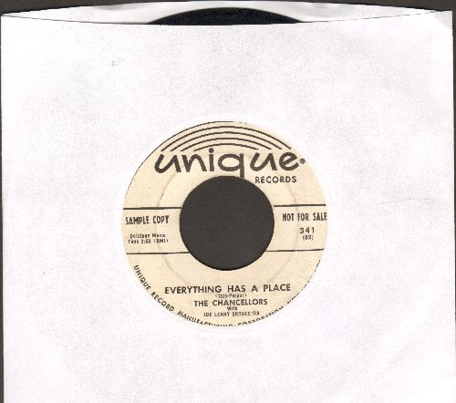 Chancellors - Everything Has A Place/Too Many Memories (DJ advance pressing) - EX8/ - 45 rpm Records