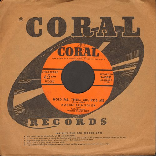 Chandler, Karen - Hold Me, Thrill Me, Kiss Me/One Dream (with Coral company sleeve) - EX8/ - 45 rpm Records
