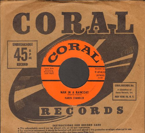 Chandler, Karen - Man In A Raincoat/Sentimental Fool (with vintage Coral company sleeve) - NM9/ - 45 rpm Records
