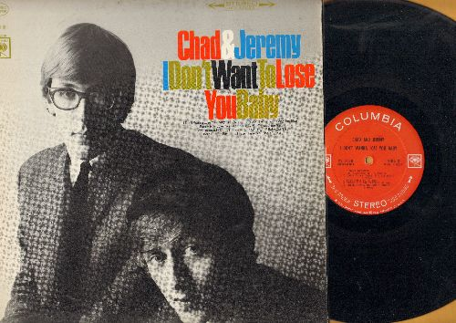 Chad & Jeremy - I Don't Want To Lose You Baby: Mr. Tambourine Man, Baby Don't Go, Funny How Love Can Be (Vinyl STEREO LP record) - EX8/EX8 - LP Records