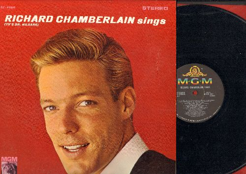 Chamberlain, Richard - Richard Chamberlain Sings: Theme From Dr. Kildare (Three Stars Will Shine Tonight), All I Have To Do Is Dream, True Love, Hi-Lili Hi-Lo, Love Me Tender (Vinyl STEREO LP record) - EX8/EX8 - LP Records
