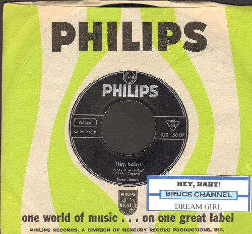 Channel, Bruce - Hey! Baby/Dream Girl (GERMAN Pressing with Philips company sleeve) - EX8/ - 45 rpm Records
