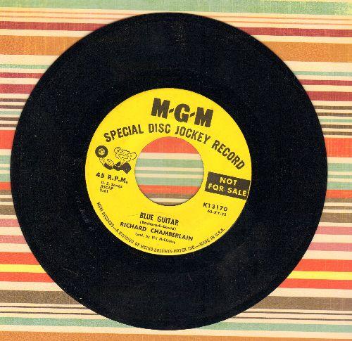 Chamberlain, Richard - Blue Guitar (double-A-sided DJ advance pressing) - NM9/ - 45 rpm Records