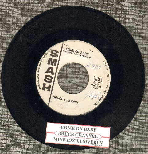 Channell, Bruce - Come On Baby/Mine Exclusively (DJ advance pressing with Smash company sleeve and juke box label) - EX8/ - 45 rpm Records