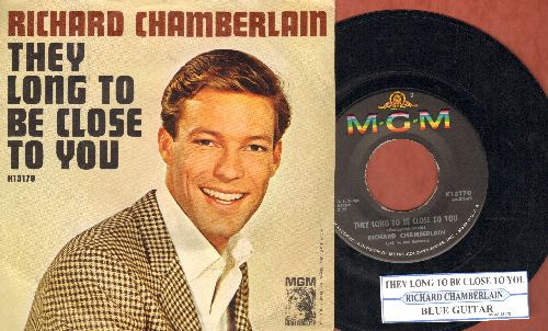 Chamberlain, Richard - They Long To Be Close To You/Blue Guitar (with juke box label and picture sleeve) - NM9/EX8 - 45 rpm Records