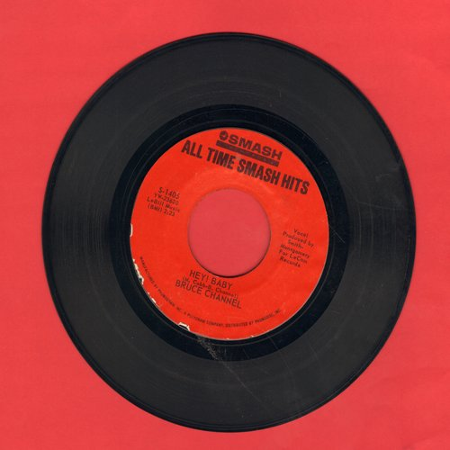 Channel, Bruce - Hey! Baby/Number One Man (authentic-looking double-hit re-issue) - NM9/ - 45 rpm Records